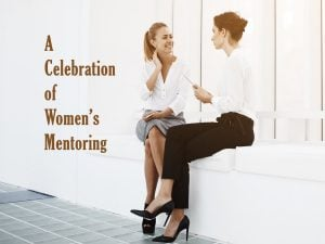 A Celebration of Women's Mentoring