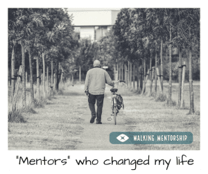 Mentors who changed my life