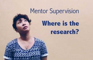 Where is the mentor supervision research